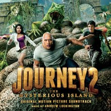 Journey 2 The Mysterious Island Lied - Journey 2 The Mysterious Island Musik - Journey 2 The Mysterious Island Filmmusik Soundtrack