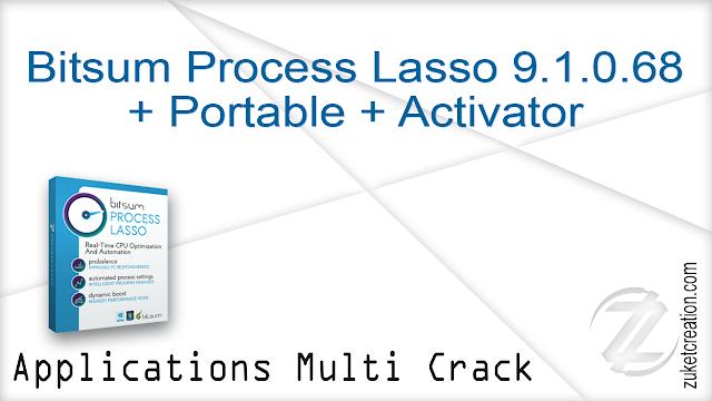 Bitsum Process Lasso Pro v9.1.0.49 Beta + Activator   |   21 MB