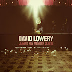 DAVID LOWERY - Leaving Key Member Clause (Álbum)