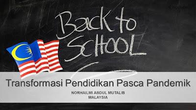Transformasi Pendidikan Pasca Pandemik di Malaysia