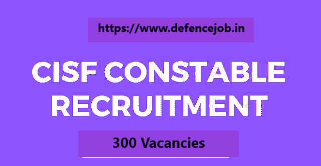 CISF Recruitment Notification 2020 | 300 Vacancies Notified for General Duty(GD) Head Constable Posts