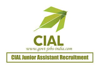 CIAL Junior Assistant Recruitment