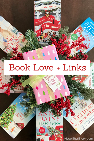 Book Love + Links: Dec. 12, 2020 | About That Story