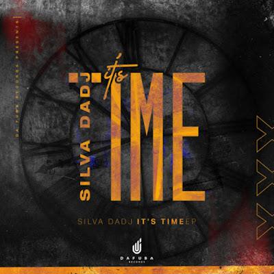 Silva DaDj - It's Time [EP]