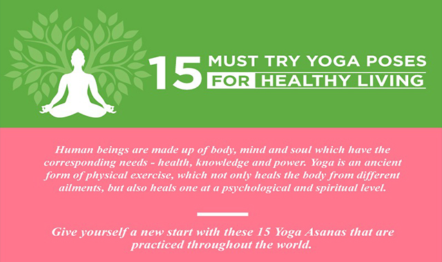 15 Must Try Yoga Poses for Healthy Living #infographic