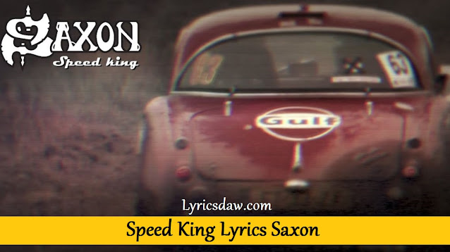 Speed King Lyrics Saxon
