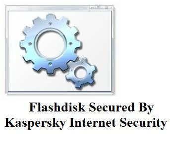 Cara mengatasi virus secured by Kaspersky Internet Security di Flashdisk Terbaru
