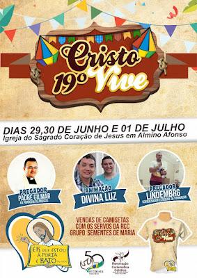 Grupo Sementes de Maria divulga programação oficial do 19° Cristo Vive 2018