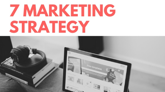 7 marketing strategy plan आपके business के लिए