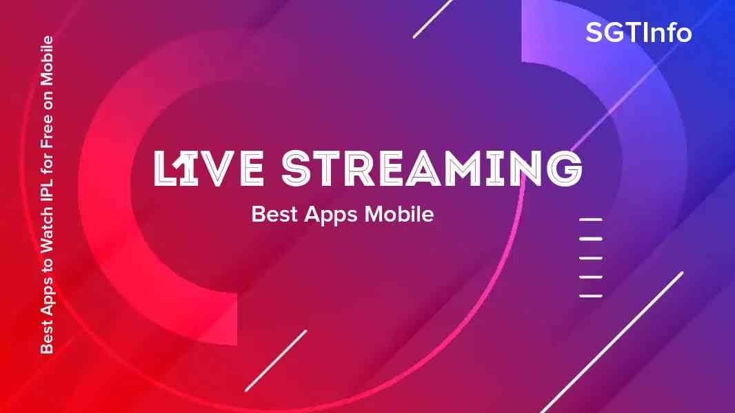 10 Best Apps to Watch IPL 2021 LIVE Streaming for Free on Mobile and TV