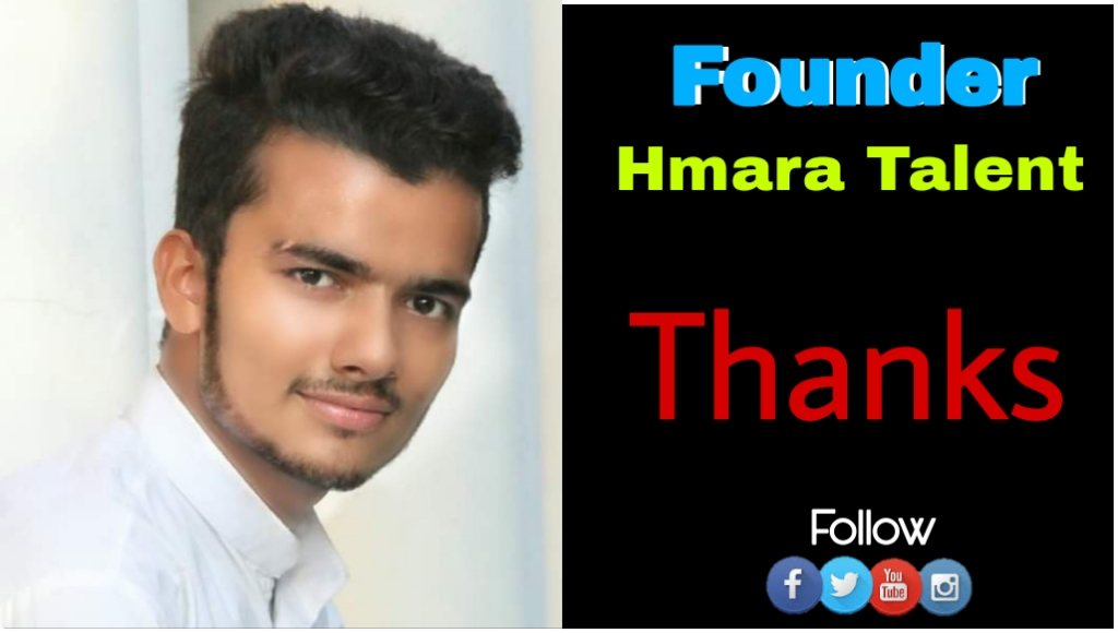 My name is Ahbab Zameer, A Blogger, Entrepreneur, Singer and Founder of Hmaratalent.in, a professional Blogger who is helping people to Learn Free Blogging and Earn Money Online through genuine Strategies and Showcasing the deserving Personality to spread positivity in our society.