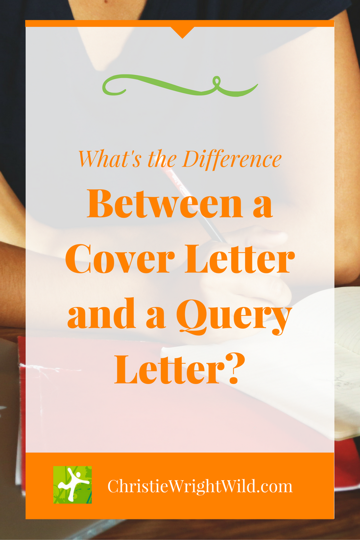 write wild  cover letter vs  query letter