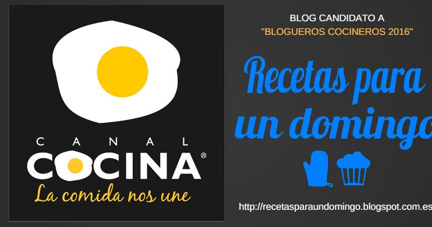 Recetas para un domingo cocineros blogueros 2016 de canal - Canal cocina cocineros ...