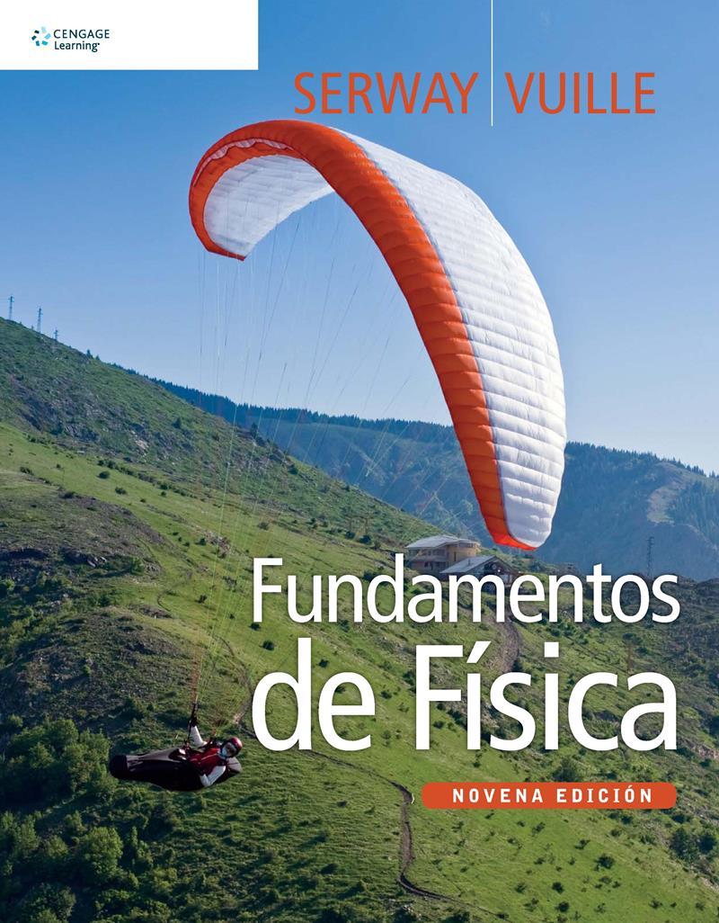 Fundamentos de Física, 9na Edición – Raymond A. Serway