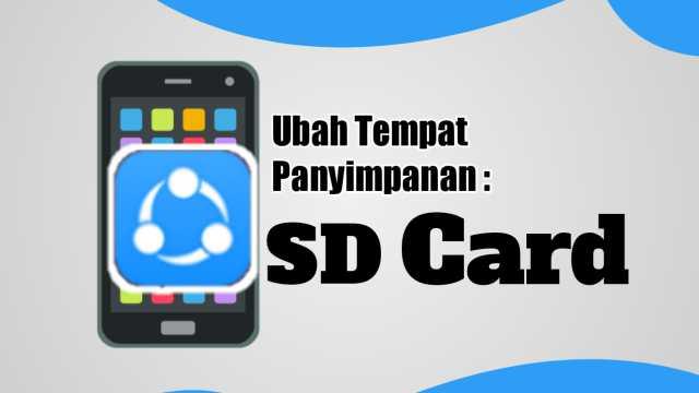 Cara Ubah Tempat Penyimpanan SHAREit ke SD Card