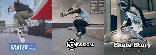 Skater XL VS Session VS Skate Story