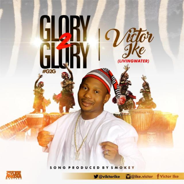 Music: Glory To Glory -  Viktor Ike