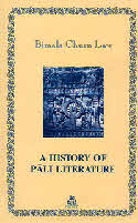 A History Of Pali Literature by Bimala Churn Law