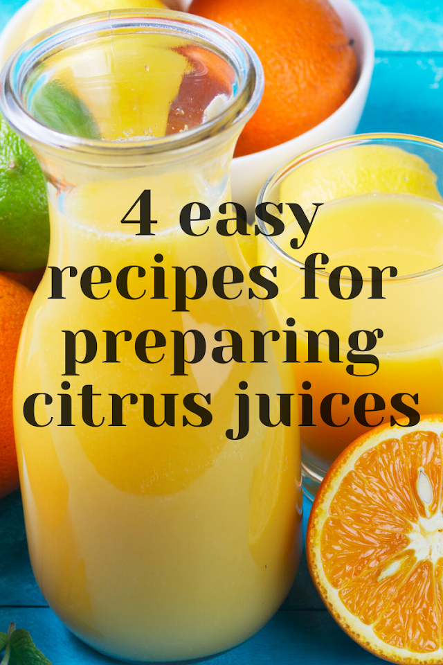 4 easy way for preparing citrus juices