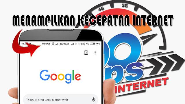 Cara Menampilkan kecepatan Jaringan Internet di Hp Android