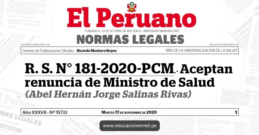 R. S. N° 181-2020-PCM.- Aceptan renuncia de Ministro de Salud (Abel Hernán Jorge Salinas Rivas)