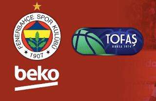 Fenerbahçe Beko vs Tofaş