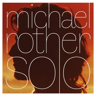 Michael Rother - Solo Music Albums Reviews