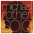 Michael Rother - Solo And Solo II Music Albums Reviews