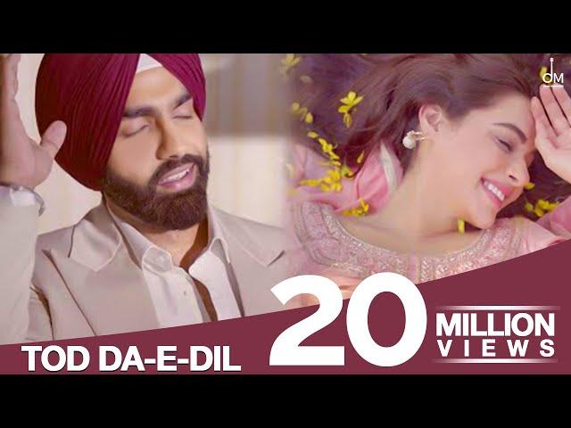 Tod Da e Dil Song Lyrics - Ammy Virk and MandyTod Da E Dil Song Lyrics - Ammy Virk and Mandy Takhar Takhar