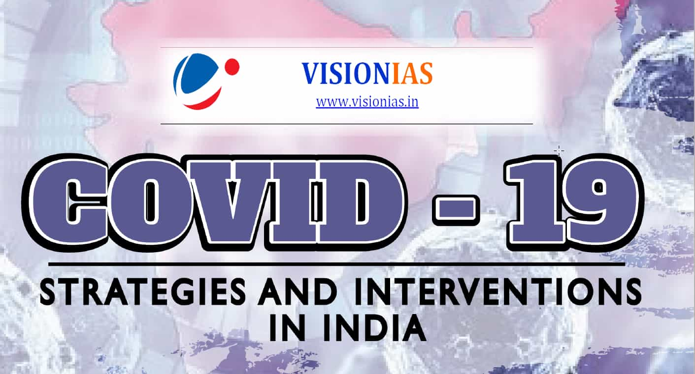 COVID-19 Strategies and Interventions in India