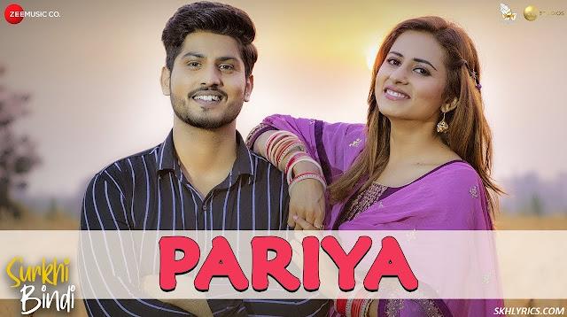 Pariya Lyrics in English - Surkhi Bindi | Gurnam Bhullar