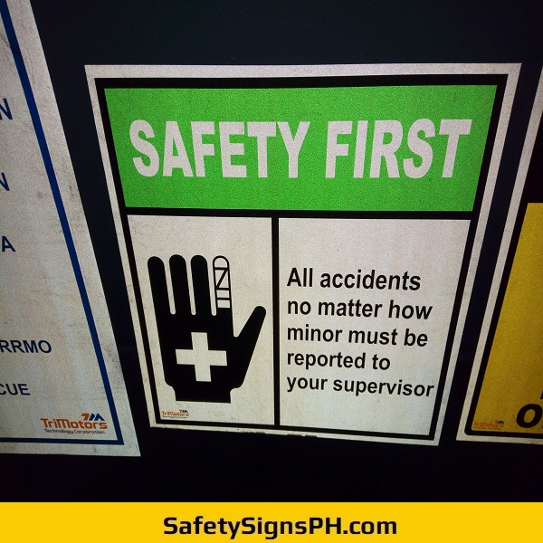Safety First Reflective Signage