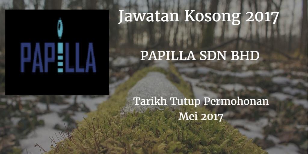 Jawatan Kosong PAPILLA GROUP Mei 2017