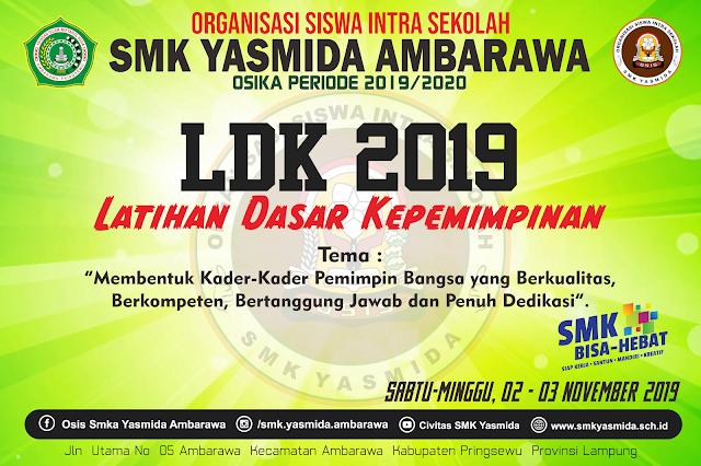 Desain Banner LDK OSIS SMK Yasmida Tahun 2019