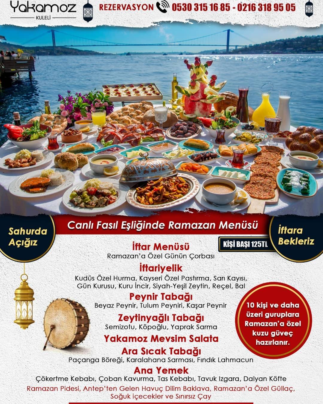 kuleli yakamoz restaurant iftar menüsü fiyat çengelköyde iftar mekanları en güzel iftar mekanları boğaz manzaralı iftar mekanları