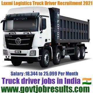 Laxmi Logistics Truck Driver Recruitment 2021-22