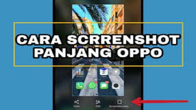 Cara Screenshot Panjang OPPO