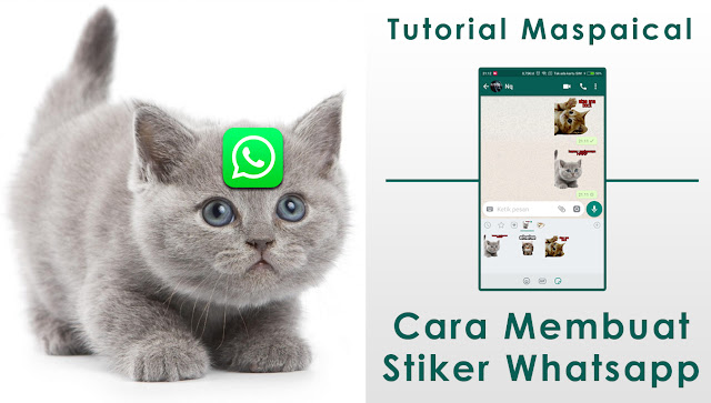 Cara Mudah Membuat Stiker WA WhatsApp Sendiri | maspaical.com