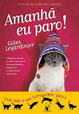 #Resenha: Amanhã eu paro! (Gilles Legardinier  - Editora Arqueiro)