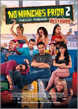 No Manches Frida 2 Paraiso Destruido