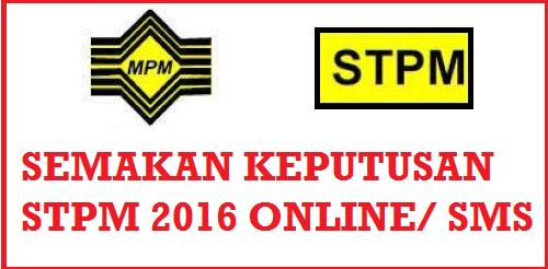 Keputusan STPM 2016 Online Dan SMS
