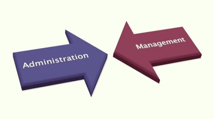 Management and administration | Difference between management and administration