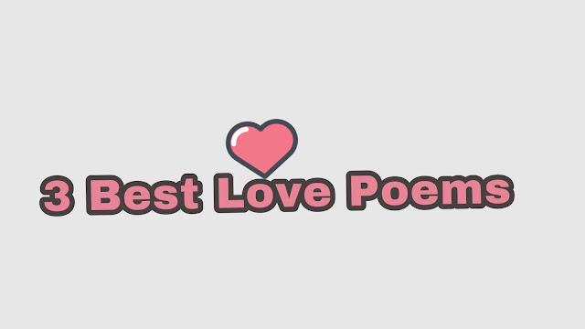 3 Best love Poems