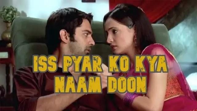 [UPDATED] Iss Pyar Ko Kya Naam Doon Ek Baar Phir