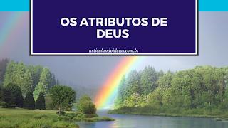 Lista com treze dos inúmeros atributos de Deus