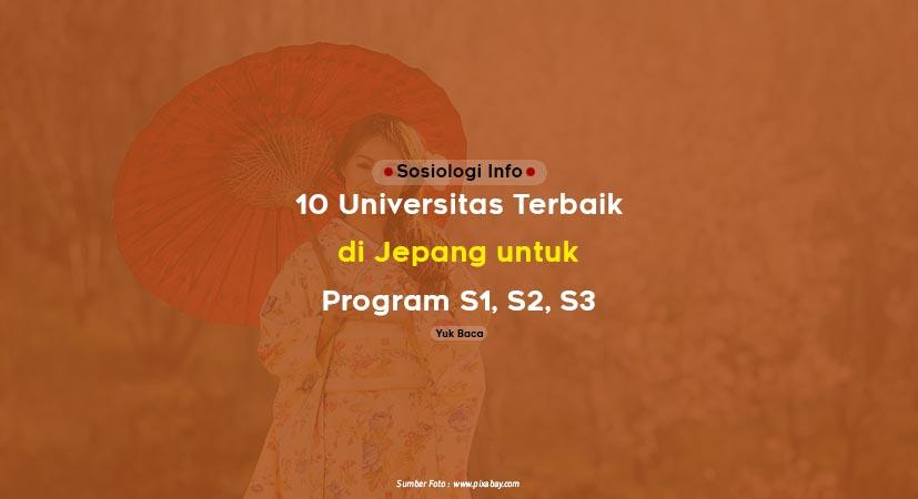 10 Universitas Terbaik di Jepang untuk Program S1, S2, S3