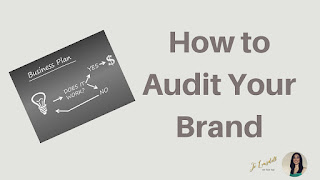 When Was The Last Time You Did A Brand Audit? #SeptVidChallenge