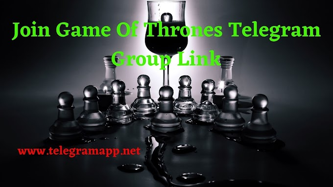 Join Game Of Thrones Telegram Group Link
