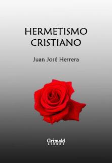 Hermetismo cristiano (Juan José Herrera) | Grimald Libros