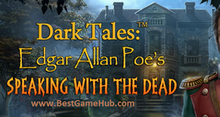 Dark Tales 15 Edgar Allan Poes Speaking with the Dead CE PC GameDownload